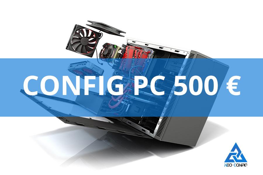 La config PC gamer à 500 € en 2021