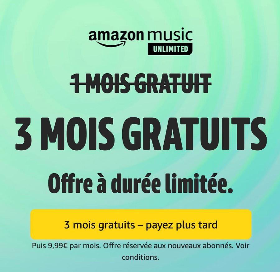 Amazon music 3 mois gratuits